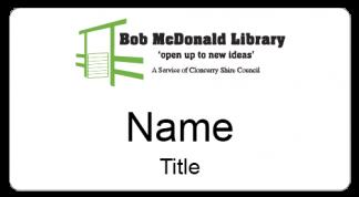 Bob McDonald Library name badge - large