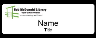 Cloncurry Bob McDonald Library name badge regular